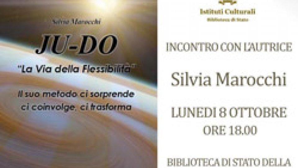 """Biblioteca: lunedì 8 ottobre, Silvia Marocchi presenta """"JU-DO, La via della flessibilità"""""""