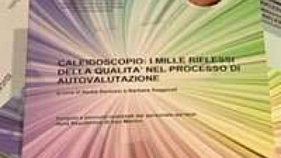 """Infanzia, presentato """"Calidoscopio, riflessi e qualità dell'autovalutazione""""Infanzia, presentato """"Calidoscopio, riflessi e qualità dell'autovalutazione"""""""