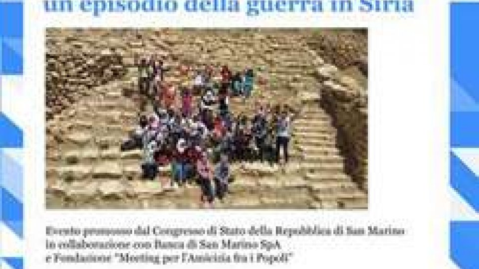 """Il 18 giugno a San Marino """"I valori nascosti dell'archeologia: un episodio della guerra in Siria"""""""