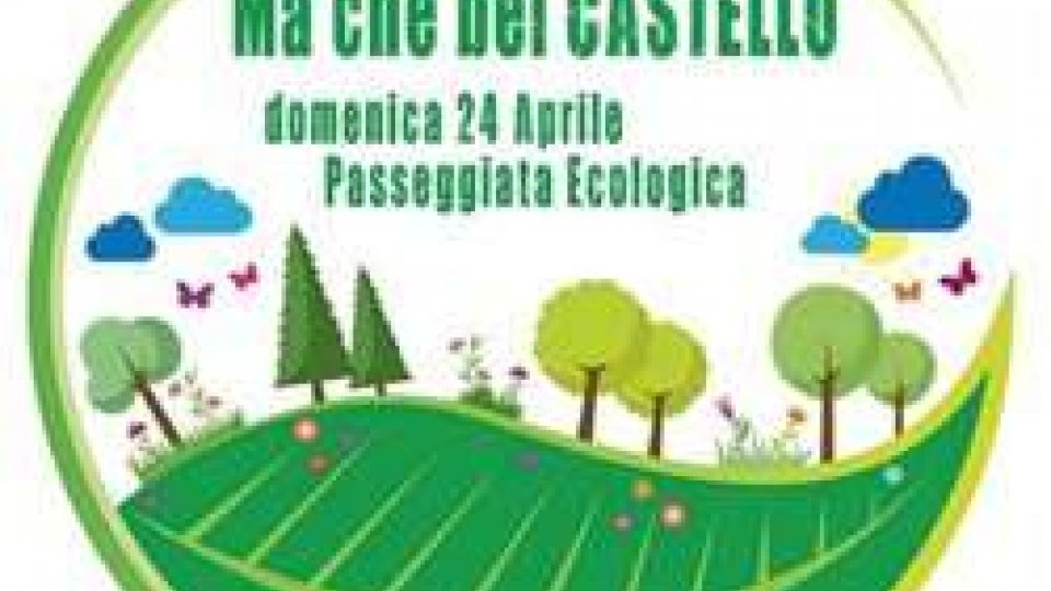 """""""Ma che bel Castello"""", le Giunte organizzano la passeggiata ecologica"""