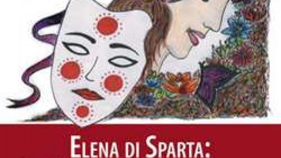 ELENA DI SPARTA: LA BELLEZZA DELLA VERGOGNA Storia di una Donna o di una Dea?