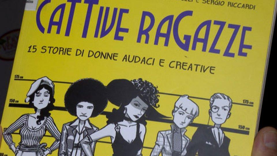 """Cattive ragazze""""CATTIVE RAGAZZE"""", un fumetto in uno spettacolo, per gli studenti"""