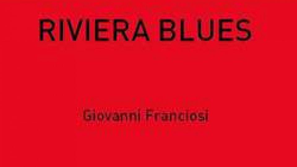 Riviera Blues di Giovanni Franciosi alla Biblioteca di Stato e Beni Librari