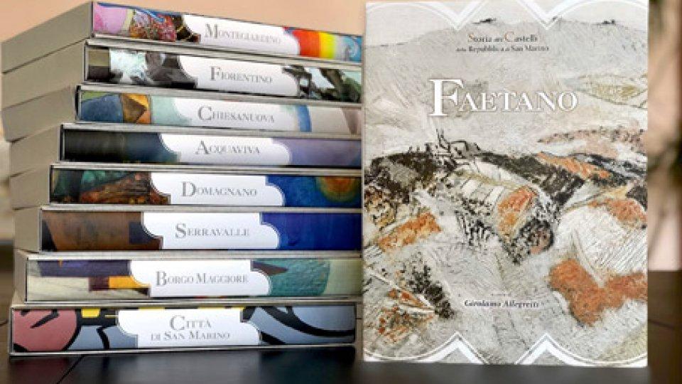 """Ente Cassa Faetano: pubblicata la ristampa di """"Faetano"""", il primo volume della collana """"Storia dei castelli della Repubblica di San Marino"""""""