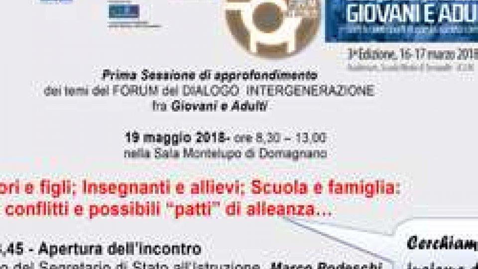 L'impegno del Forum del Dialogo su problemi educativi emergenti. Sabato 19 maggio a Domagnano