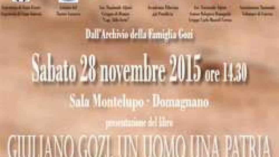 """""""Giuliano Gozi. Un Uomo Una Patria"""""""