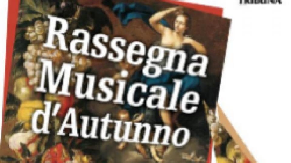 Torna la Rassegna Musicale d' Autunno
