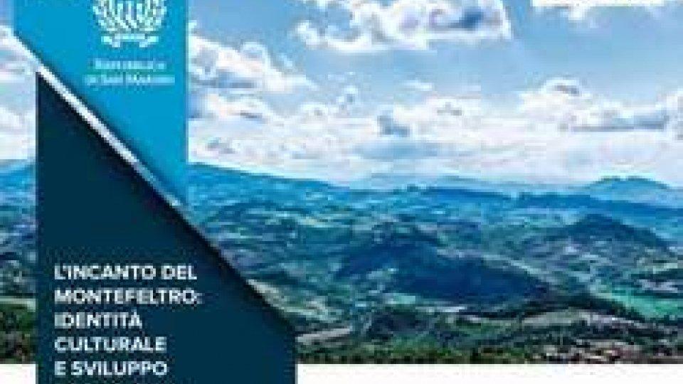 L'incanto del Montefeltro: identità culturale e sviluppo economico