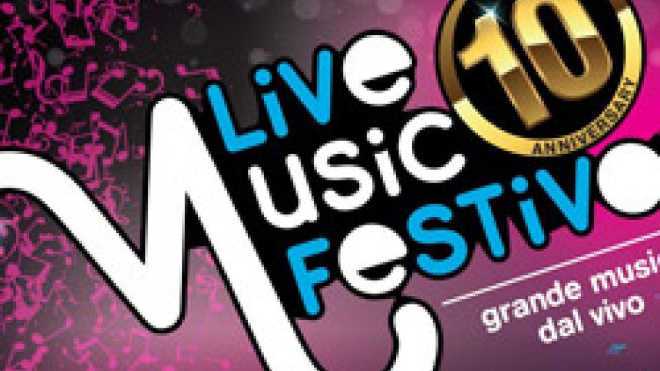 Arrivato alla 10° edizione lo storico LIVE MUSIC FESTIVAL