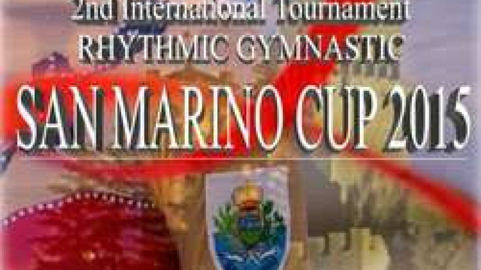 "2nd International Rhytmic Gymnastics Tournament: ""San Marino Cup 2015"""