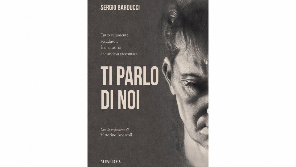 """Cattolica, """"Pegasus Literary Awards 2019"""" a Sergio Barducci e al suo """"Ti parlo di noi"""""""