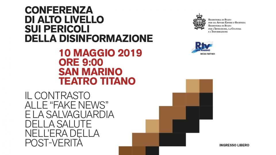 Conferenza di Alto Livello sui pericoli della disinformazione - 10 maggio 2019 - Teatro Titano, San Marino