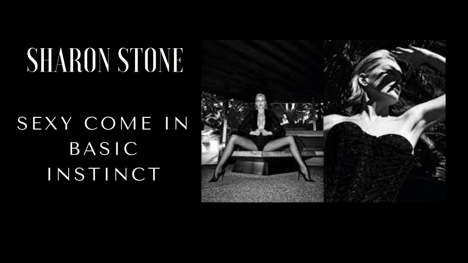 Sharon Stone sexy come in Basic Instinct