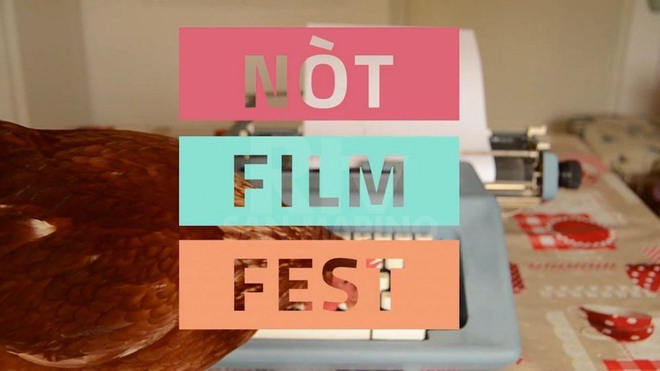 """nòt film fest"" santarcangiolese: tante opere indipendenti""nòt film fest"" santarcangiolese: tante opere indipendenti"