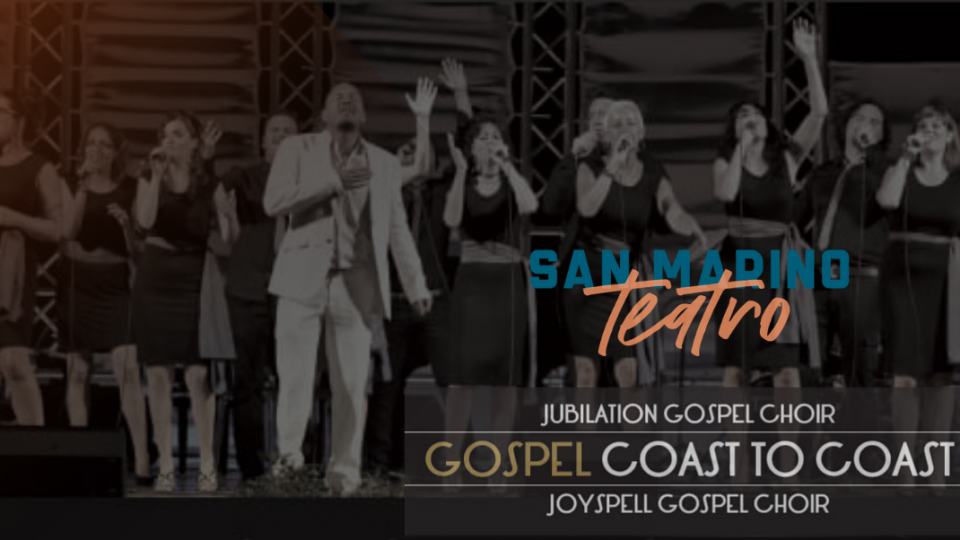 """A San Marino """"Gospel Coast to Coast"""""""