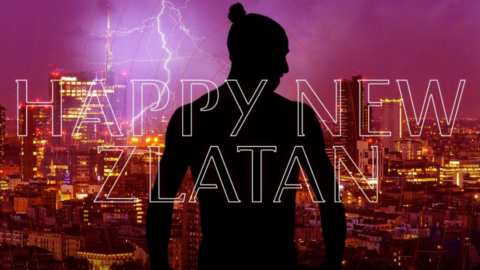 "Milan: ""Happy new Zlatan"""