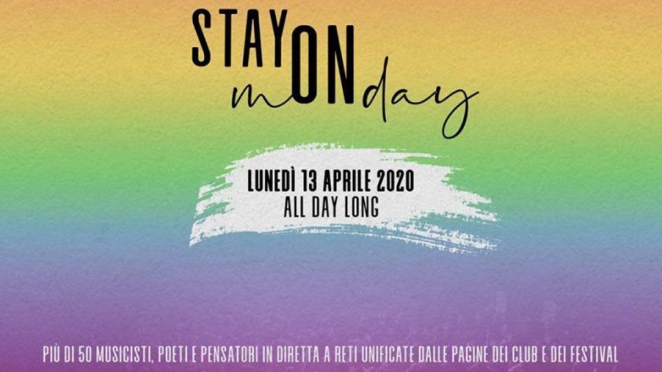 #StaymONday: 50 artisti per 12 ore di musica in streaming!