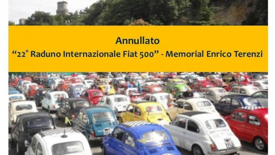 """Annullato il """"22° Raduno Internazionale Fiat 500"""" - Memorial Enrico Terenzi della Repubblica di San Marino"""