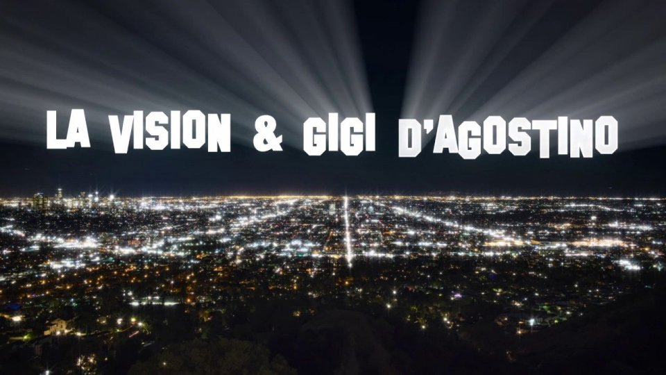 "LA Vision & Gigi D'Agostino: ""Hollywood"""