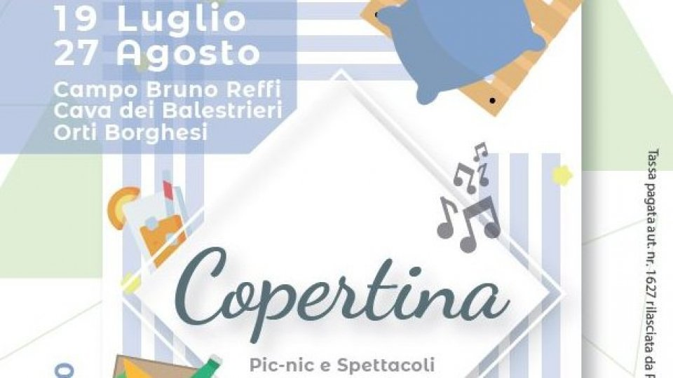 COPERTINA, la nuova rassegna estiva di pic-nic e spettacoli sotto le stelle  nel centro storico di San Marino