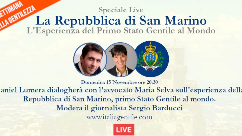 San Marino, primo Stato gentile, in diretta Domenica sera con Daniel Lumera