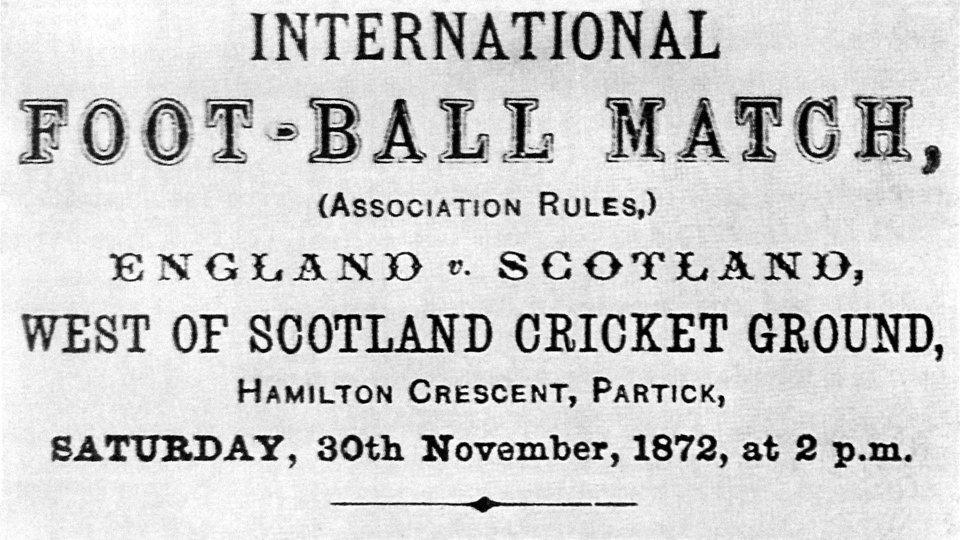 30 Novembre 1872 si affrontano Inghilterra e Scozia