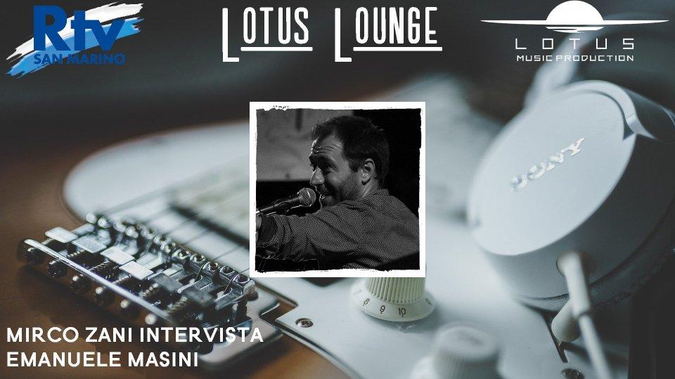 Emanuele Masini a Lotus Lounge