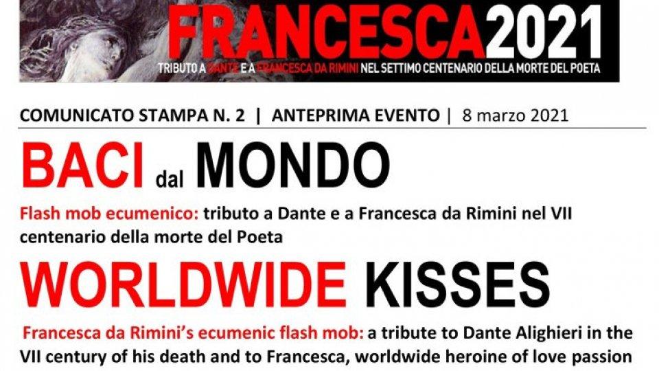"""""""WORLDWIDE KISSES   BACI DAL MONDO Tributo Dante e a Francesca da Rimini"""""""