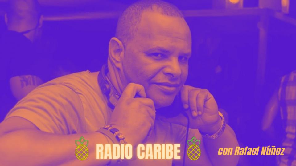 Radio Caribe con Rafael Nunez  - sabato 03 aprile 2021