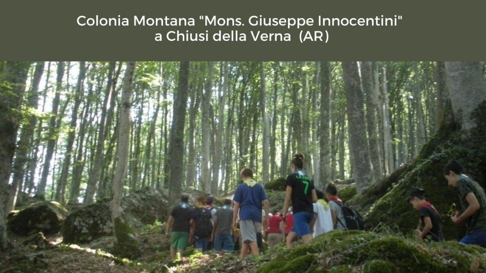 """Comunicazioni inerenti la Colonia Montana """"Mons. Giuseppe Innocentini""""  a Chiusi della Verna per l'estate 2021"""