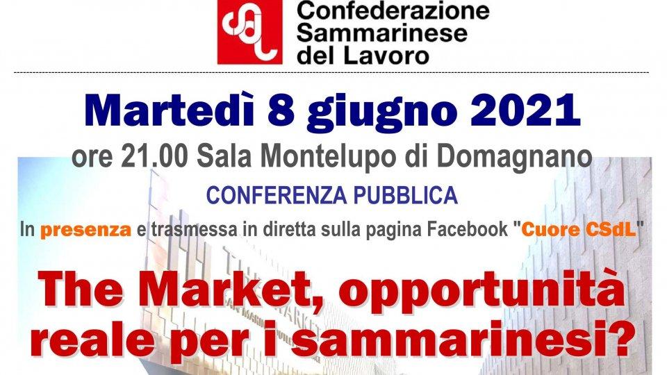 The Market e prospettive occupazionali, martedì 8 giugno conferenza pubblica CSdL