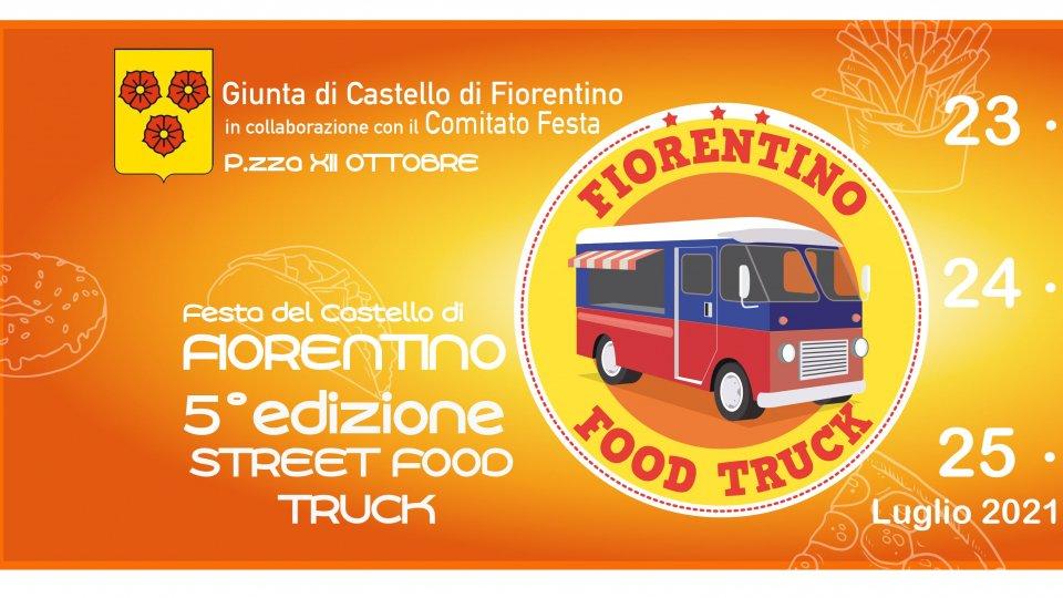 5° edizione Street Food Truck – Festa del Castello di Fiorentino