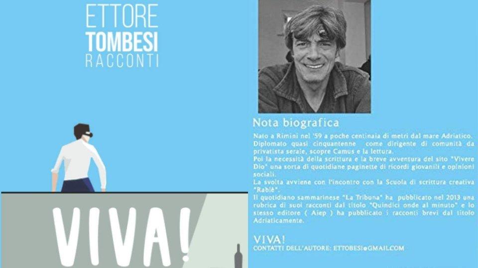 """""""Viva!"""" di Ettore Tombesi"""