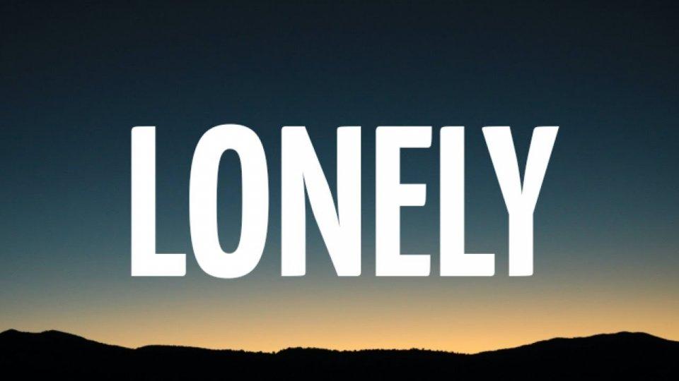 Lonely - La difficoltà di affrontare le proprie paure... racchiusa in una canzone!