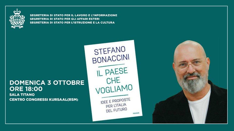 """""""Il paese che vogliamo"""": domani Stefano Bonaccini presenta il suo libro a San Marino"""