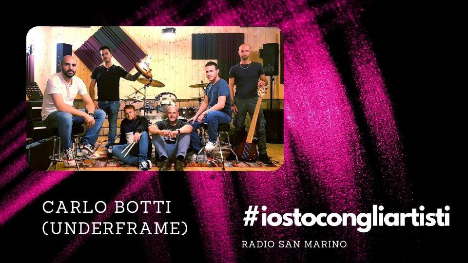 """#IOSTOCONGLIARTISTI - """"Al telefono"""": Carlo Botti (Underframe)"""