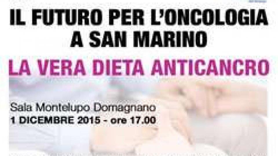 """Il futuro dell'oncologia a San Marino: """"la vera dieta anticancro"""""""