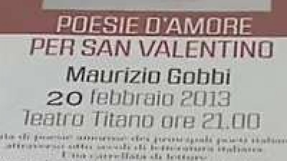 Mercoledì al Titano la serata dedicata all'amore: poesie italiane declamate da Maurizio Gobbi