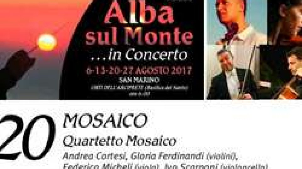 "Il ""Quartetto Mosaico"" all'Alba sul monte in concerto"