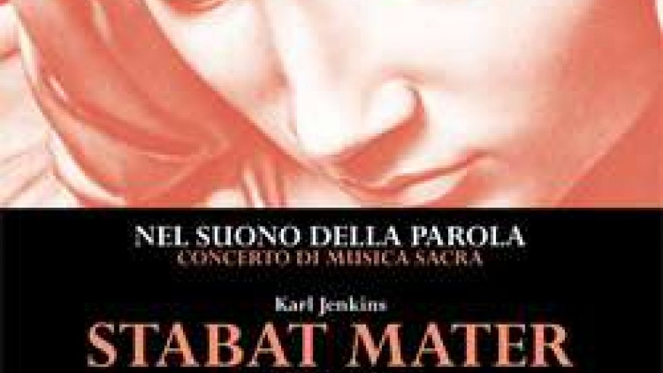 "La Corale San Marino interpreta lo ""Stabat Mater"" di Jenkins"