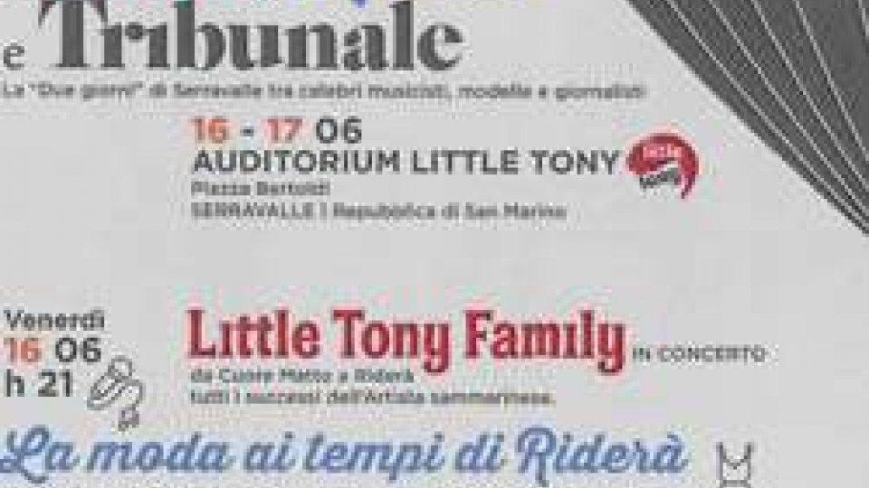 """""""Musica, Moda e Tribunale"""", una due giorni dedicata a Little Tony"""