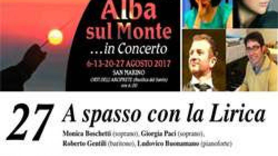 """""""A spasso con la lirica"""" per l'Alba sul monte in concerto"""