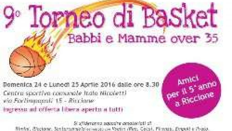 Basket: IX Torneo Amatoriale Babbi-Mamme over 35