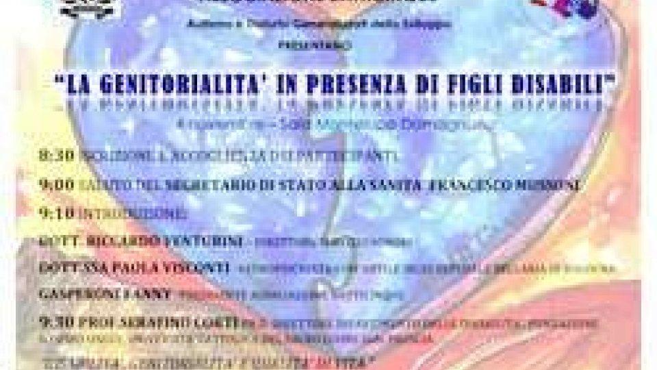 """""""Genitorialita' in presenza di figli disabili"""", convegno a San Marino"""