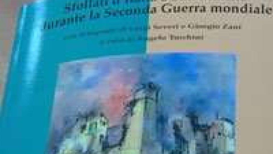 """""""Sfollati d'Italia a San Marino durante la seconda Guerra mondiale"""""""