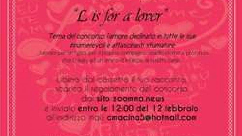 """Concorso organizzato da zoomma.news """"L is for a lover"""""""