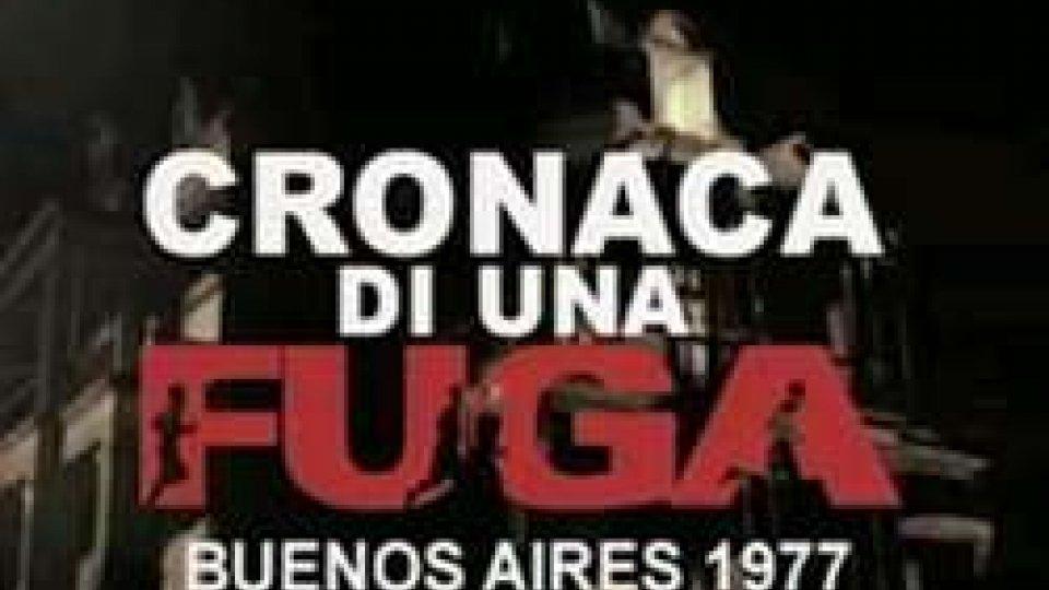 Cronaca di una fuga<strong>VISIONI</strong> (politiche anni Settanta) <strong>CON... GIUNTE</strong>: <strong>ARGENTINA MILITAR  FASCISTA</strong>