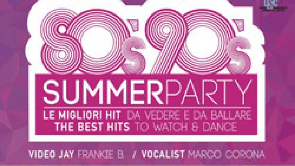 80s 90s Summer Party in Centro Storico, con la migliore musica anni '80 e '90
