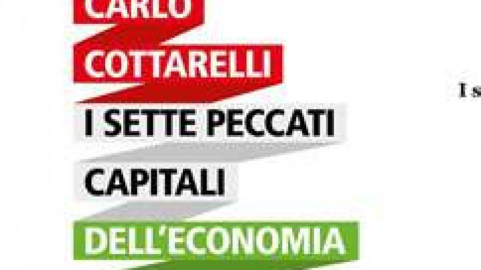"""Domani la presentazione del volume """"I SETTE PECCATI CAPITALI DELL'ECONOMIA ITALIANA"""""""