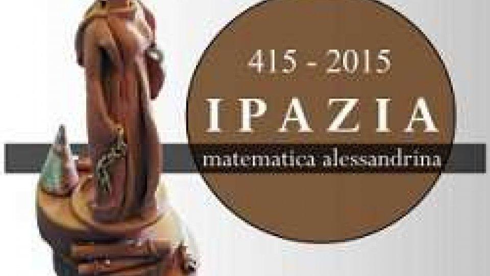 415 – 2015 - Ipazia, matematica alessandrina